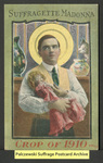 [241a] Suffragette Madonna - Crop of 1910 [front] by Publisher unknown