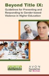 Beyond Title IX - Preventing and Responding to Gender-Based Violence in Higher Education