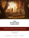 The Hunting Ground - A Comprehensive Curriculum Guide for College Educators