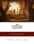 The Hunting Ground - High School Curriculum Guide