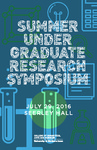 2016 Summer Undergraduate Research Symposium by University of Northern Iowa. Summer Undergraduate Research Program.