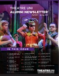 Theatre UNI Alumni Newsletter, Fall 2017-Spring 2018 by University of Northern Iowa. Department of Theatre.