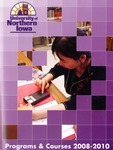 Programs and Courses 2008-2010 by University of Northern Iowa