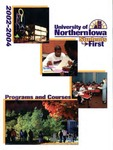 Programs and Courses 2002-2004 by University of Northern Iowa
