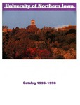 University of Northern Iowa Catalog 1996-1998 by University of Northern Iowa