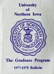 The Graduate Program 1977-1979 by University of Northern Iowa