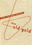 1953 Old Gold by Iowa State Teachers College
